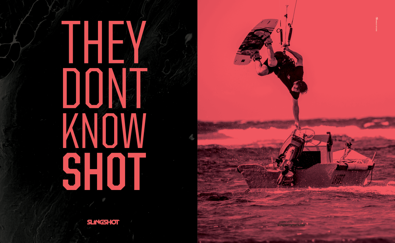Slingshot Kiteboarding, THEY DONT KNOW SHOT CAMPAIGN